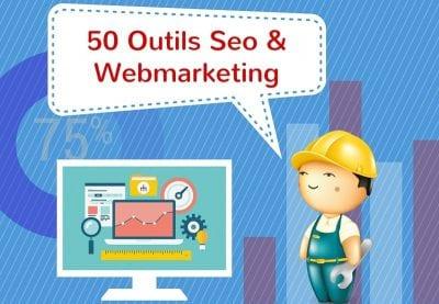 50 Outils SEO & Webmarketing
