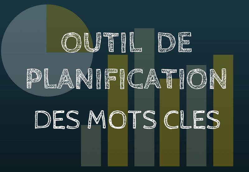 outil de planification de mots cles