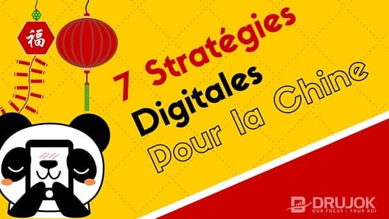 7 strategies digitales pour la chine