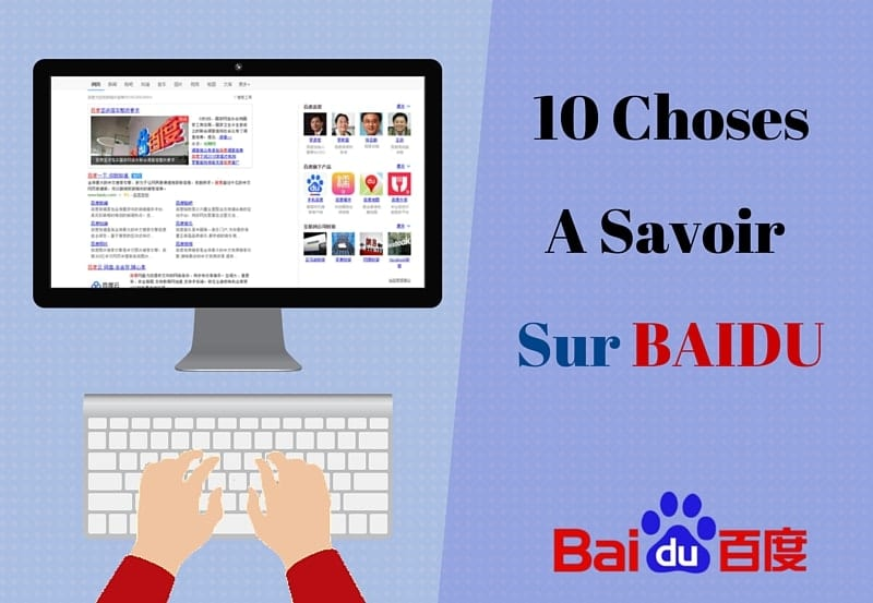 10 choses sur baidu