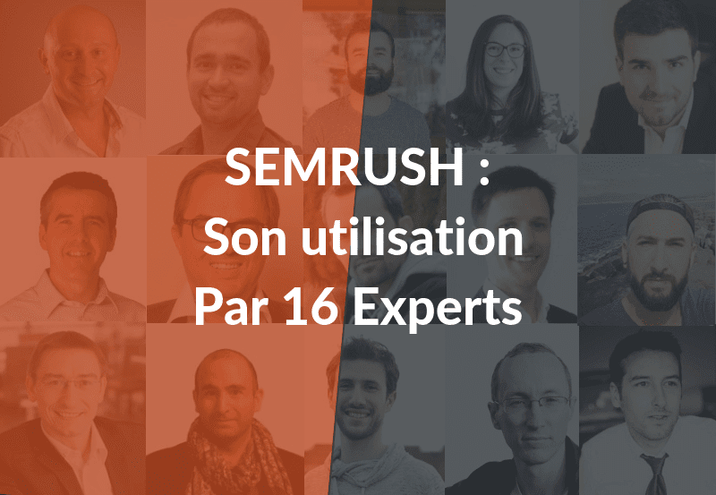 semrush utilisé par des experts